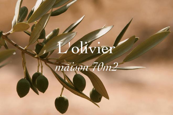 L'olivier, maison 70 mètres carrés